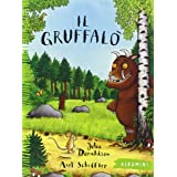 Il Gruffalò. Ediz. illustrata: Il gruffalo