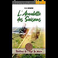 L'Amulette des Saisons (Héritiers de l'Âge de pierre t. 2)