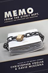 Memo from the Story Department: Secrets of Structure and Character Kindle Edition