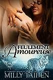 Feulement Amoureuse: Une Romance Paranormale (Agence de Rencontres Paranormales t. 3)