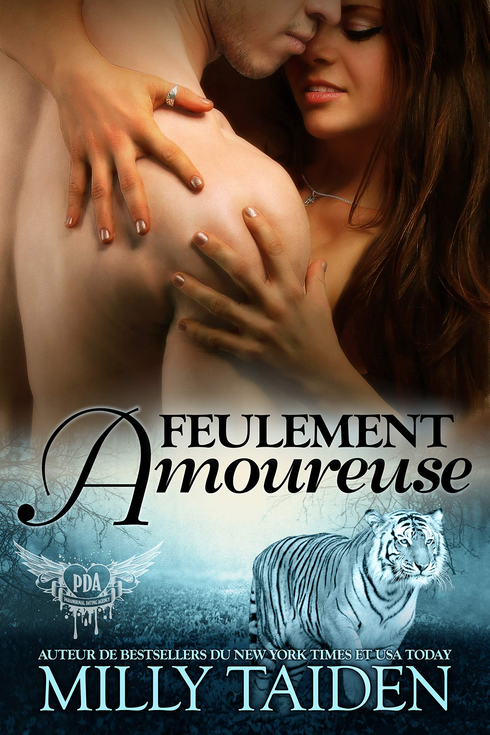 Feulement Amoureuse: Une Romance Paranormale (Agence de Rencontres Paranormales t. 3) por Milly Taiden