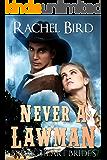 Never a Lawman (Break Heart Brides Book 1)