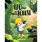 Leo and the Magic Forest: Exciting and Inspirational Stories for Boys about Courage, Self-Esteem and Inner-Strength (English