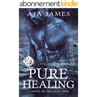 Pure Healing: A Novel of the Pure Ones (Prequel) (Pure/Dark Ones Book 1) (English Edition)