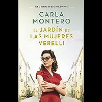 El jardín de las mujeres Verelli (Spanish Edition)