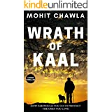 Wrath of Kaal: A unique psychological action thriller inspired by true events