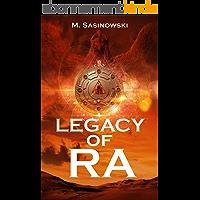 Legacy of Ra (Blood of Ra Book Three) (English Edition)
