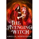 The Avenging Witch (The Imperfect Witch series Book 2) (English Edition)