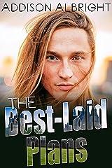 The Best-Laid Plans Kindle Edition