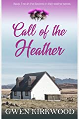 Call of the Heather: A heartwarming Scottish family saga (Secrets in the Heather series Book 2) Kindle Edition