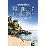 Bretonisches Vermächtnis: Kommissar Dupins achter Fall: 8