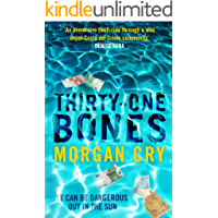 Thirty-One Bones: It can be dangerous out in the sun