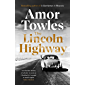 The Lincoln Highway: A New York Times Number One Bestseller (English Edition)