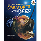 Creatures of the Deep (Real-Life Monsters) (English Edition)