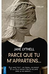 Parce que tu m'appartiens... (French Edition) Kindle Edition