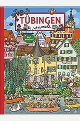 Tübingen wimmelt. Ein Such- und Findebuch für die ganze Familie. Illustriert von der Wimmelspezialistin Steph Burlefinger. Gebundene Ausgabe