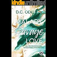 MALADY Savage Love: Verbotener Liebesroman