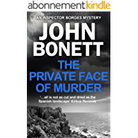 The Private Face of Murder (The Inspector Borges Mysteries Book 1) (English Edition)