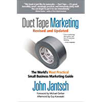 Duct Tape Marketing Revised and Updated: The World's Most Practical Small Business Marketing Guide (English Edition)