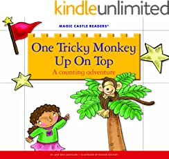 One Tricky Monkey Up On Top: A Counting Adventure (Magic Castle Readers: Math)