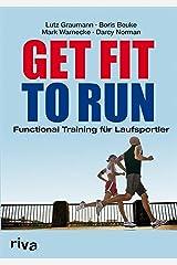 Get Fit to Run: Functional Training für Laufsportler Kindle Ausgabe