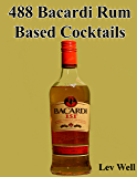 488 Bacardi Rum Based Cocktails