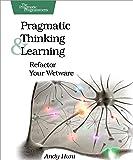 Pragmatic Thinking and Learning.