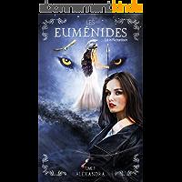Les Euménides: Alexandra