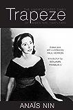 Trapeze: The Unexpurgated Diary of Anais Nin, 1947-1955 (English Edition)