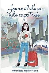 Journal d'une ado expatriée Format Kindle