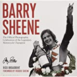Barry Sheene: The Official Photographic Celebration of the Legendary Motorcycle Champion