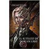 El Retrato de Dorian Gray (Spanish Edition) (Anotado)