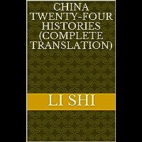 China Twenty-four Histories (Complete Translation): 二十四史 (English Edition)