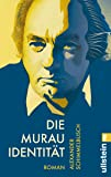 Die Murau Identität: Roman