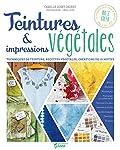 Teintures & impressions végétales (Pratique green)