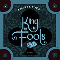 King of Fools: The Shadow Game Series, Book 2