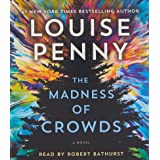 The Madness of Crowds: A Novel: 17 (Chief Inspector Gamache Novel, 17)