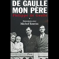 De Gaulle, mon père, tome 1