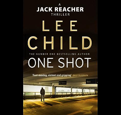One Shot Jack Reacher Book 9 Ebook Child Lee Amazon Co Uk Kindle Store