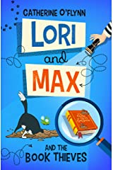Lori and Max: and the Book Thieves Kindle Edition