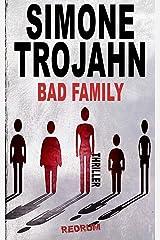 Bad Family Kindle Ausgabe