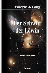 Der Schwur der Löwin (Zoe Lionheart 10) Kindle Ausgabe