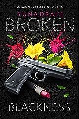 BROKEN Blackness: Kein Liebesroman (No. 4) Kindle Ausgabe