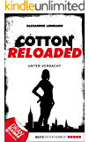 Cotton Reloaded - 19: Unter Verdacht