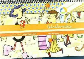 Letrilandia Lectoescritura cuaderno 3 de escritura (Pauta Montessori) (A tu medida (Entorno lógica matemática)) -...