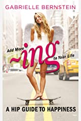 Add More -Ing to Your Life Kindle Edition