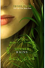 Summer Ruins (The Last Year Book 4) Kindle Edition