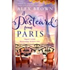 A Postcard from Paris: the most romantic, escapist and uplifting read from the No.1 best seller (Postcard series Book 2)