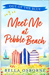 Meet Me at Pebble Beach: Part One – Out of the Blue Kindle Edition
