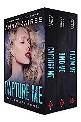 Capture Me: The Complete Trilogy Kindle Edition